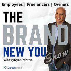 The BRAND New You Show - Establish and Elevate your Personal Brand online