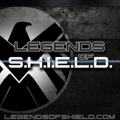 Legends of S.H.I.E.L.D.: A Marvel Comic Universe Podcast