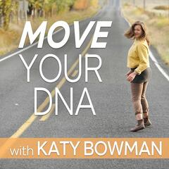 Katy Says with Katy Bowman