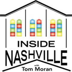 INSIDE NASHVILLE with Tom Moran