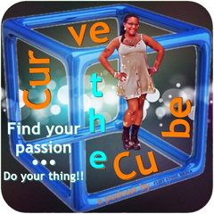 Curve the Cube: Inspiration and Motivation to Find Your Passion... Do Your  Thing!!