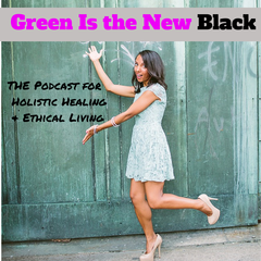 Green Is the New Black with Ashley Williams