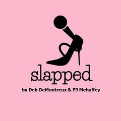 Slapped