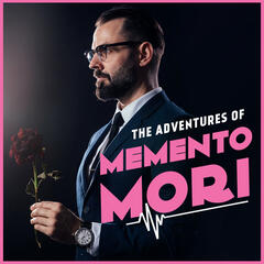 The Adventures of Memento Mori