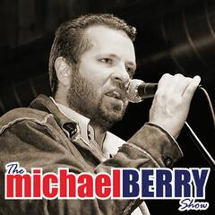 Michael Berry Show