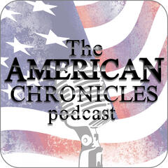 The American Chronicles Podcast
