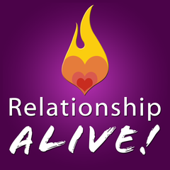 Relationship Alive | Marriage Advice | Sexuality | Relationships  |Connection | Intimacy