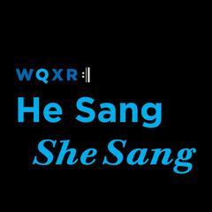 He Sang/She Sang