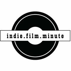 Indie Film Minute: Movie Recommendations