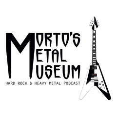 Morto's Metal Museum | Hard Rock & Heavy Metal Podcast