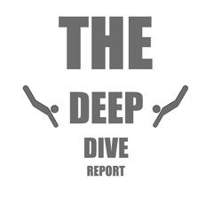 The Deep Dive Report