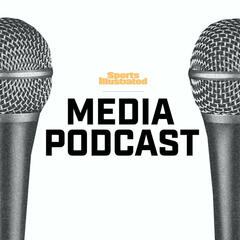 SI Media Podcast With Richard Deitsch