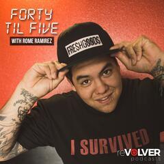 Forty 'Til Five