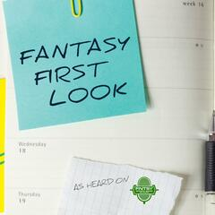 Fantasy First Look