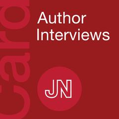 JAMA Cardiology Author Interviews: Covering research in cardiovascular