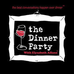 The Celebrity Dinner Party with Elysabeth Alfano