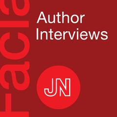 JAMA Facial Plastic Surgery Author Interviews: Covering advances in reconstructive and aesthetic procedures and facial development and wound healing