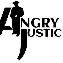 Angry Justice Podcast