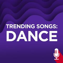 Trending Songs: Dance