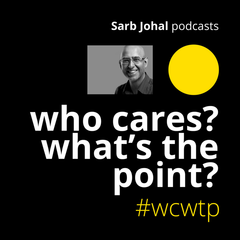 Who cares? What's the point? A psychology podcast by Dr Sarb Johal