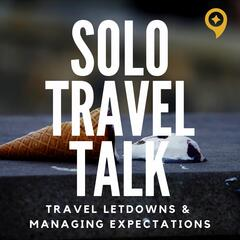 Solo Travel Talk with Astrid