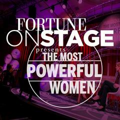 FORTUNE OnStage Presents: The Most Powerful Women