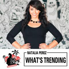 What's Trending with Natalia Perez