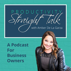 Productivity Straight Talk | How To Improve Personal Productivity & Time  Management To Maximize Profits For Entrepreneurs