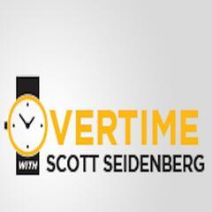 Overtime w/Scott Seidenberg