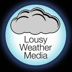 Lousy Weather Media Network