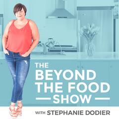 The Beyond The Food Show |Empowering|Educating|Women|Health|Mind Body  Connection