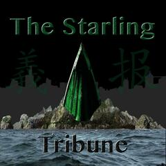 The Starling Tribune: An Arrow TV Show Fan Podcast