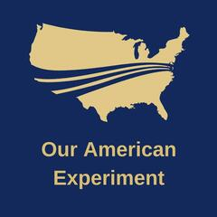 Our American Experiment