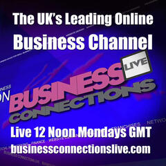 Business Connections Live - The UK's Leading Online Business TV Channel