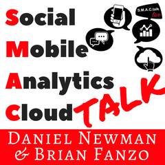 SMACtalk Social Media, Mobility, Analytics, Cloud Technology Podcast