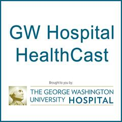 The George Washington University Hospital - GW Hospital HealthCast
