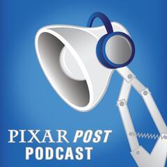 Pixar Post Podcast: Animation News, Interviews & Reviews