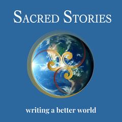 SacredStories Podcast | Spiritual | Inspirational | Conscious Conversations
