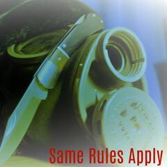 Same Rules Apply