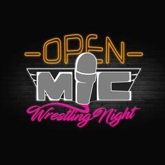 Open Mic Wrestling Night