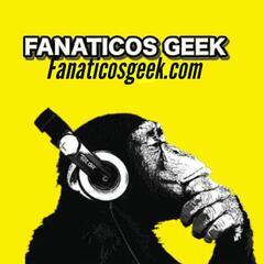 Podcast Fanáticos Geek