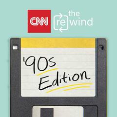 CNN's The Rewind: The 90's Edition