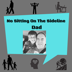 No sitting on the sideline dad podcast