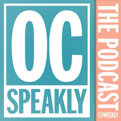 OC Speakly - News and Culture from OC Weekly