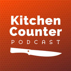 The Kitchen Counter Podcast - Home Cooking For Everyone