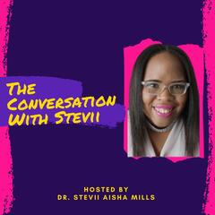The Conversation With Stevii