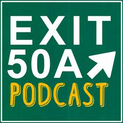 Exit 50A Podcast