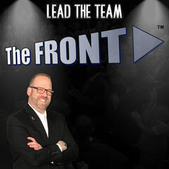 The FRONT by Lead The Team with host Mike Phillips