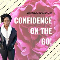 Confidence On The Go!