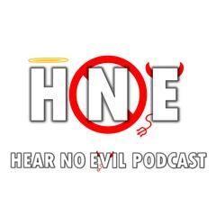 Hear No Evil Podcast